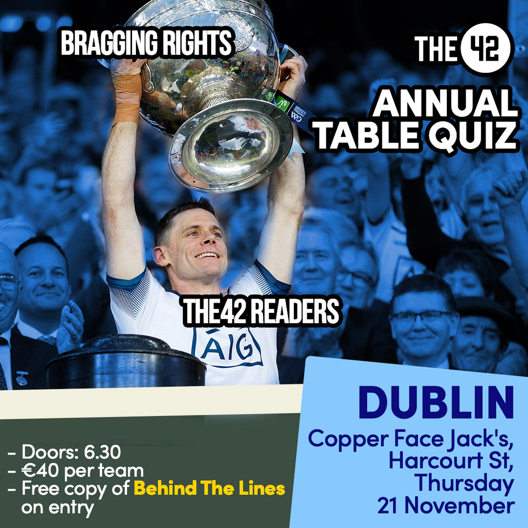 The42's Big, Big Table Quiz in Dublin (Thurs 21 November)