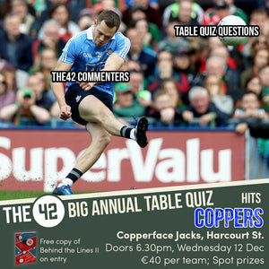 The42's Big, Big Table Quiz in Copperface Jacks (Weds 12 December)