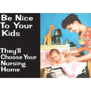 'Be Nice Your Kids...' Fridge Magnet