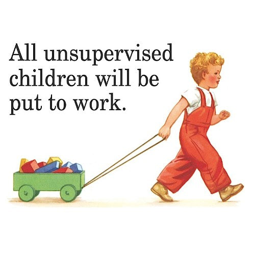 'All Unsupervised Children Will...' Fridge Magnet