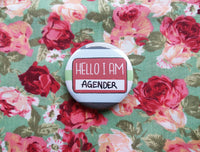Hello I am agender badge, pride flag pins