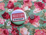 Hello I am genderqueer badge, lgbt gift