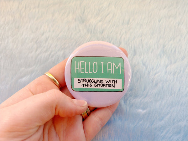 Hello I am struggling with this situation badge, mental health pins
