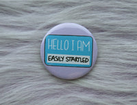 Hello I am easily startled badge, PTSD pins