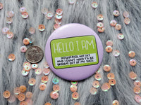 Hello I am introverted badge, not shy pins