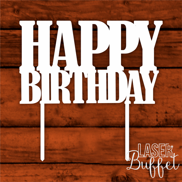 Shop Designs Online Laser Cut Happy Birthday Cake Topper Template