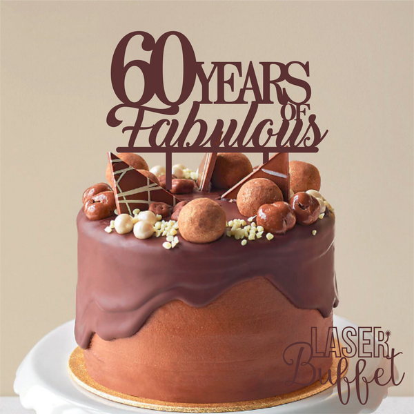 60 Years Fabulous Cake Topper
