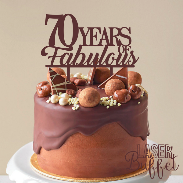 Laser Cut 70 Years Fabulous Cake Topper Template Shop Designs Online