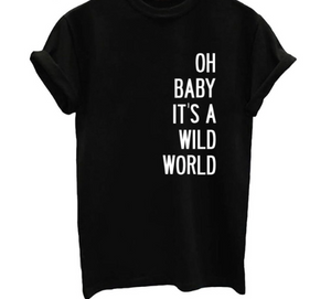 Its a Wild World For A Cause - Black, White or Gray