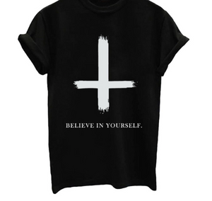 Believe in Yourself For A Cause - Black, White or Gray