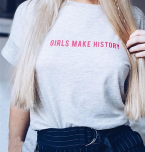 Girls Make History Graphic T Shirt