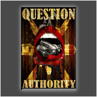 """Question Authority"" Stretched Canvas Print (Various Sizes)"