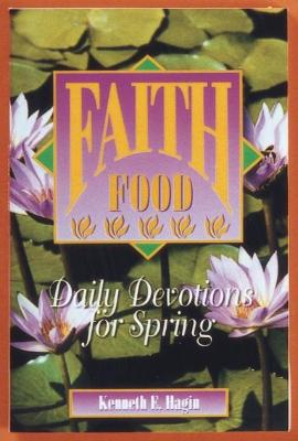 Faith Food: Daily Devotions for Spring