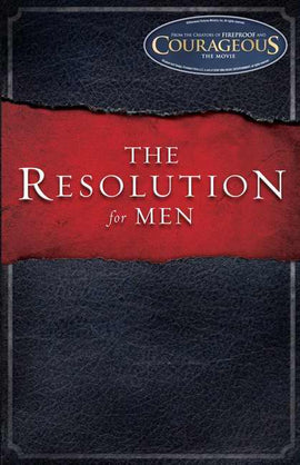 Resolution For Men (Courageous)