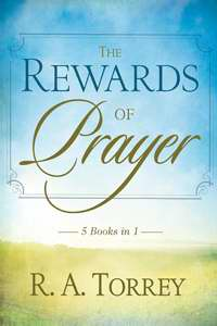 Rewards Of Prayer (5 In 1 Anthology)