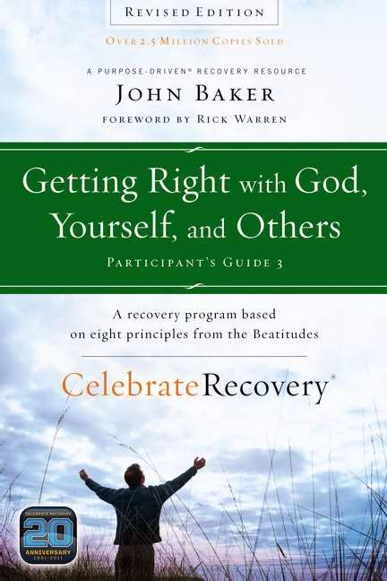 Getting Right With God Yourself & Others Participant's Guide