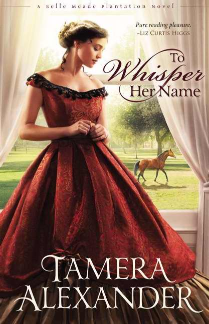 To Whisper Her Name (Belle Meade Plantation)