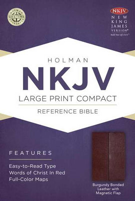 NKJV Large Print Compact Reference Bible-Burgundy Bonded Leather w/Magnetic Flap