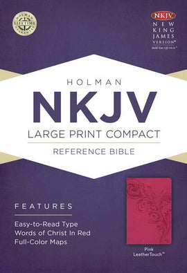 NKJV Large Print Compact Reference Bible-Pink LeatherTouch