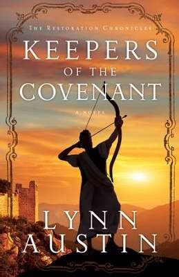 Keepers Of The Covenant (Restoration Chronicles Book 2)