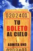 Span-Tract-Your Ticket To Heaven (Tu Boleto Al Cielo) (KJV) (Pack Of 25)