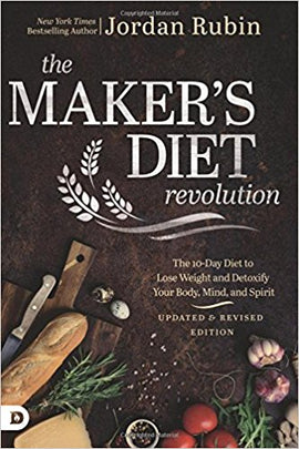 The Maker's Diet Revolution: The 10 Day Diet to Lose Weight and Detoxify Your Body, Mind, and Spirit