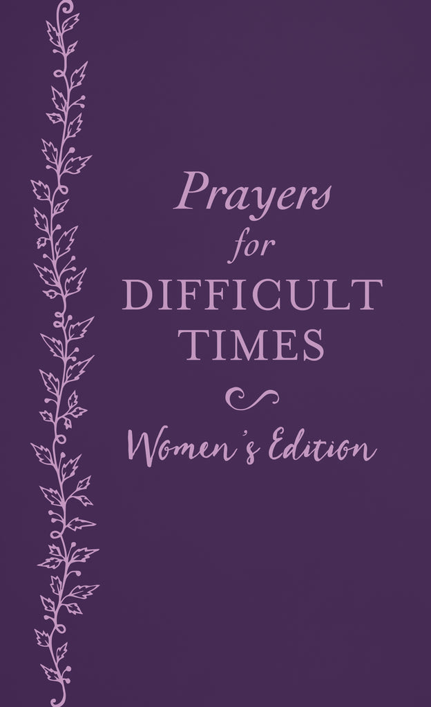 Prayers For Difficult Times Women's Edition-Softcover