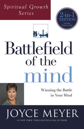 Battlefield Of The Mind (Spiritual Growth Series)