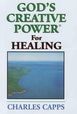 God's Creative Power ® For Healing