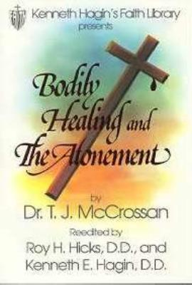 Bodily Healing and Atonement