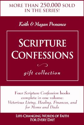 Scripture Confessions Gift Collection: Life-Changing Words of Faith for Every Day