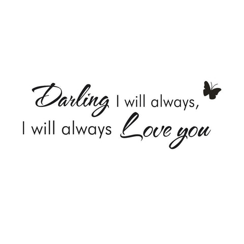 I Will Always love You Wall Stickers Wall Decal Room Home Decor home decor living room quotes
