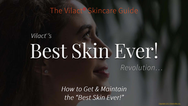 Get your BEST SKIN EVER Guide from VILACT