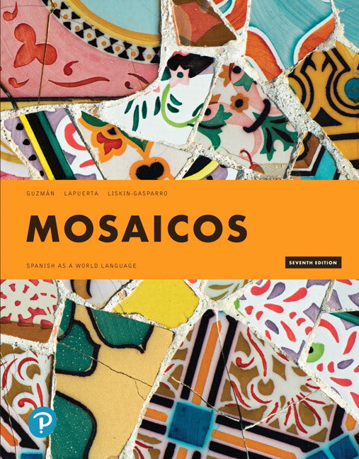 Mosaicos (Loose-Leaf) with 24-month MyLab Spanish Access Code
