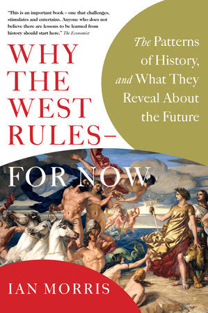 Why the West Rules - For Now (USED $14)