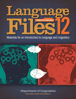Language Files: Materials for Intro to Lang & Linguistics