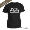 PURE ALPHA T-Shirt: Achiever, Leader, Provider, Helper, Athlete what kind of ALPHA are you?