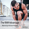 The RAM Advantage Maximizing Individual Potential