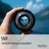SNR The recipe for high achievement