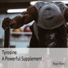 Tyrosine, dopamine, physical performance, cognitive enhancer, nootropic, mood lifer, motivation