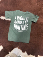 I'd Rather Be Hunting - Adult Short Sleeve