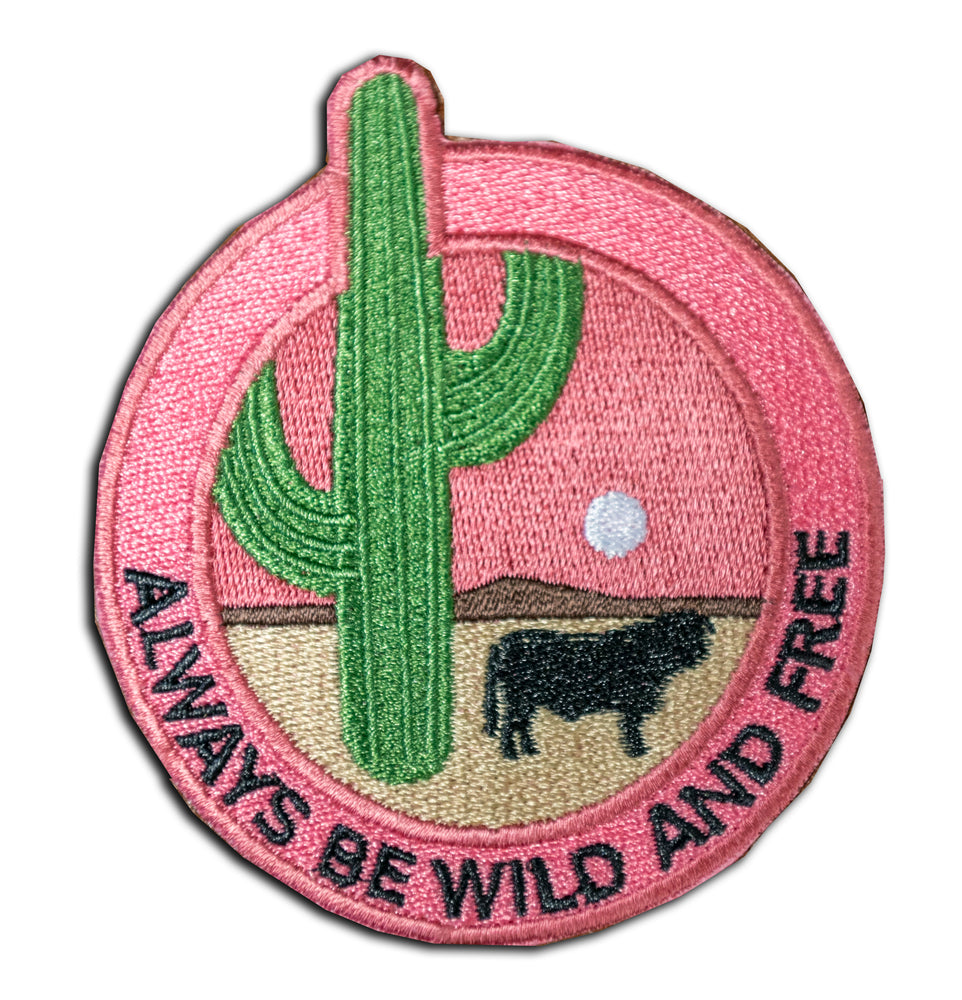 Always Be Wild and Free Patch