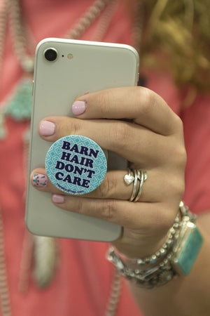 Barn Hair Don't Care Pop Socket