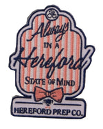 Always In A Hereford State of Mind Patch