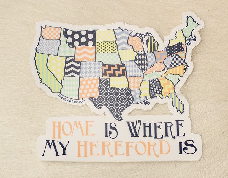 """Home is Where my Hereford is"" Sticker"