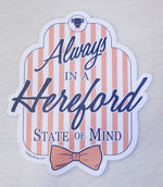 """Hereford State of Mind"" Sticker"