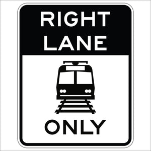 Light Rail Only Right Lane