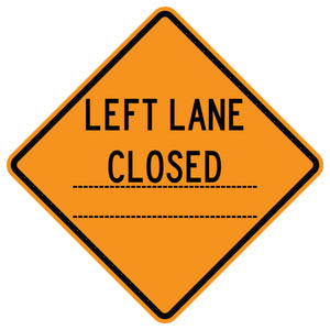 Left Lane Closed _____