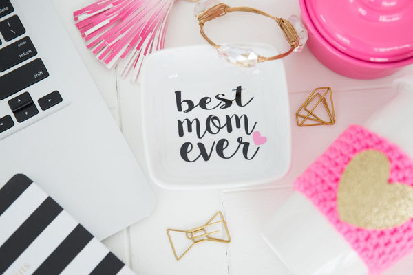 Best Mom Ever Accessory/Jewelry Tray