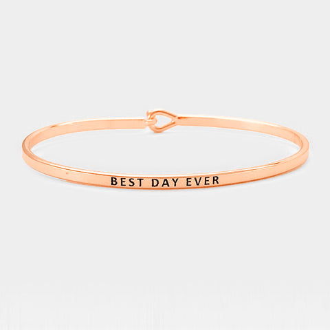 Best Day Ever Bracelet